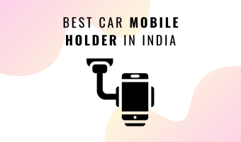 BEST CAR MOBILE HOLDER IN INDIA