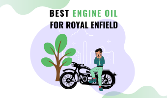 Best Engine Oil For Royal Enfield
